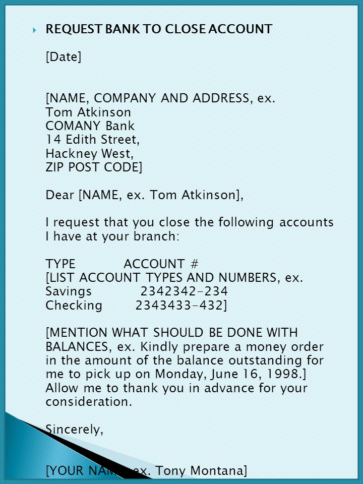 REQUEST BANK TO CLOSE ACCOUNT [Date] [NAME, COMPANY AND ADDRESS, ex